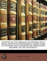 Statutes Of The Colleges Of Oxford