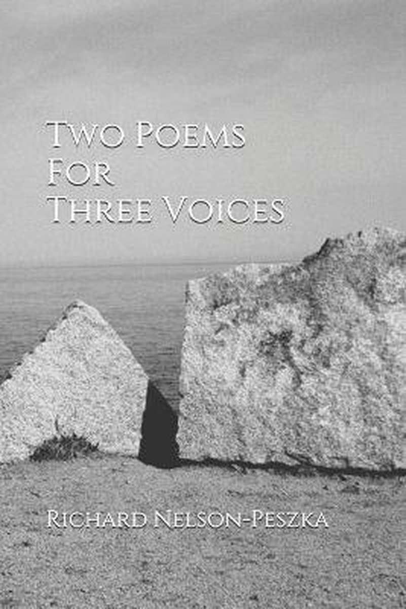 Two Poems For Three Voices