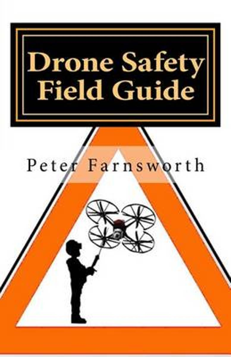 Drone Safety Field Guide
