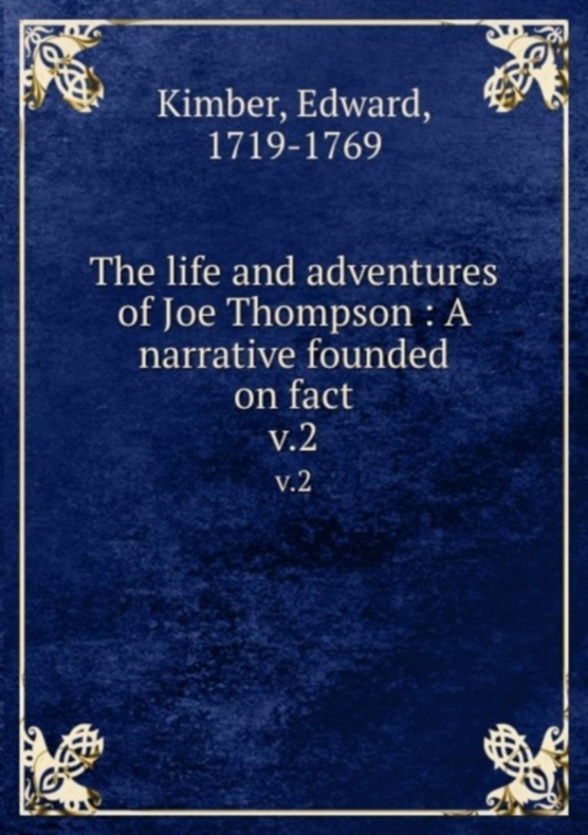 The Life and Adventures of Joe Thompson : a Narrative Founded on Fact