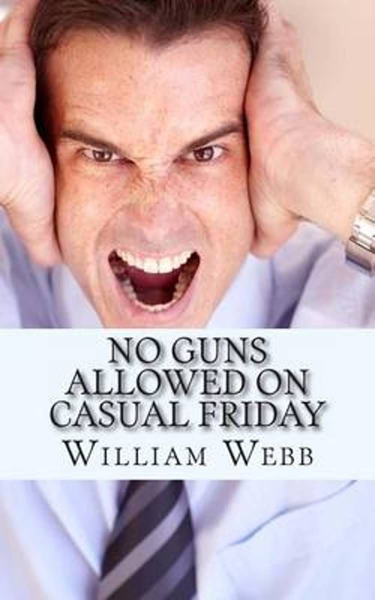 No Guns Allowed on Casual Friday