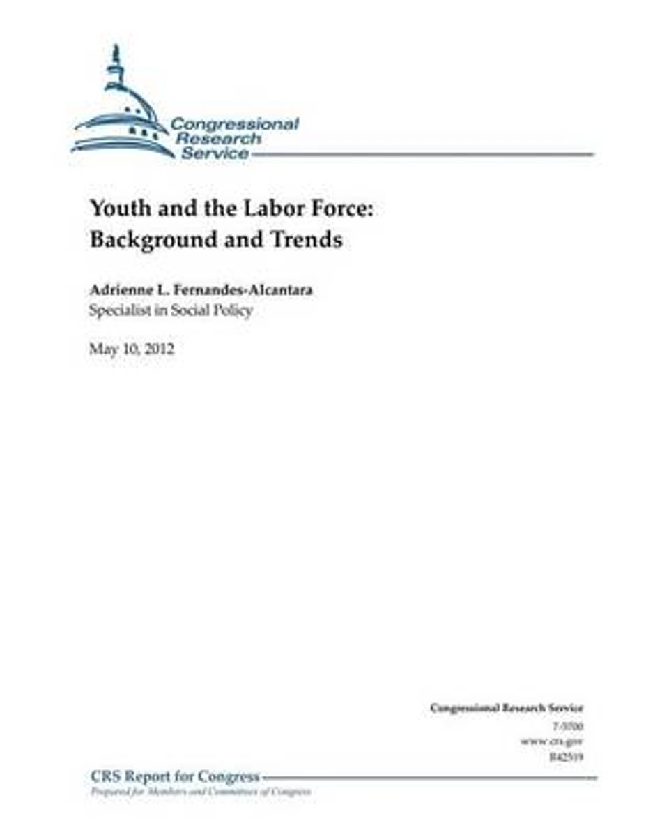 Youth and the Labor Force