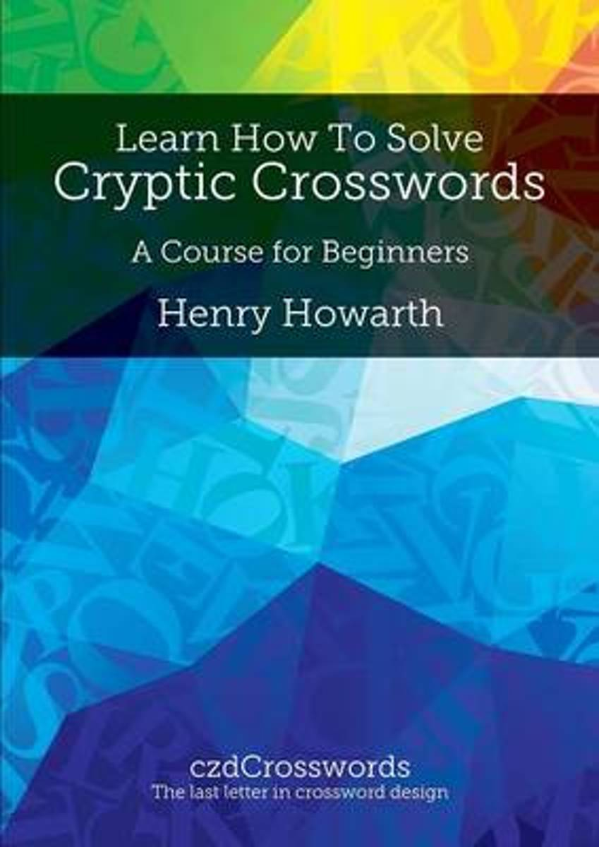 Learn How to Solve Cryptic Crosswords