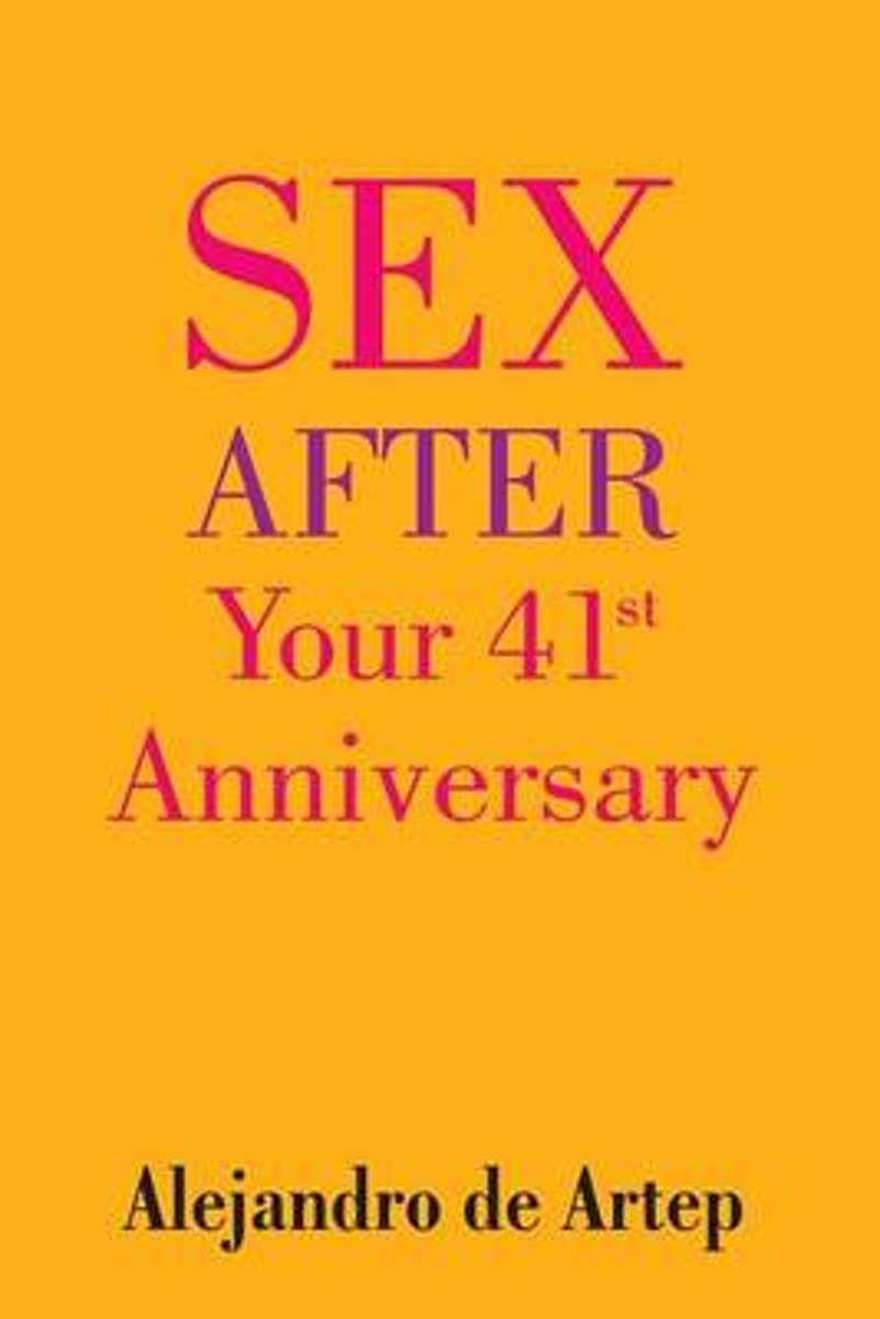Sex After Your 41st Anniversary