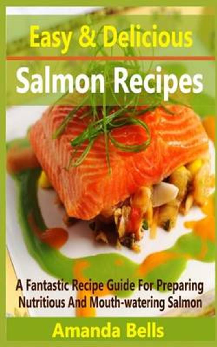 Easy and Delicious Salmon Recipe