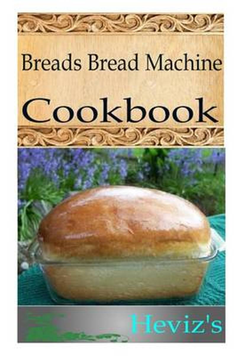 Breads Bread Machine