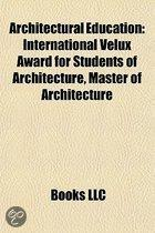 Architectural Education: Architects Registration in the United Kingdom, International Velux Award for Students of Architecture