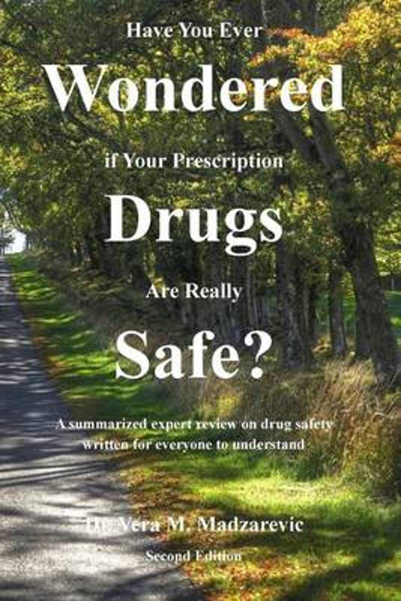 Have You Ever Wondered If Your Prescription Drugs Are Really Safe?