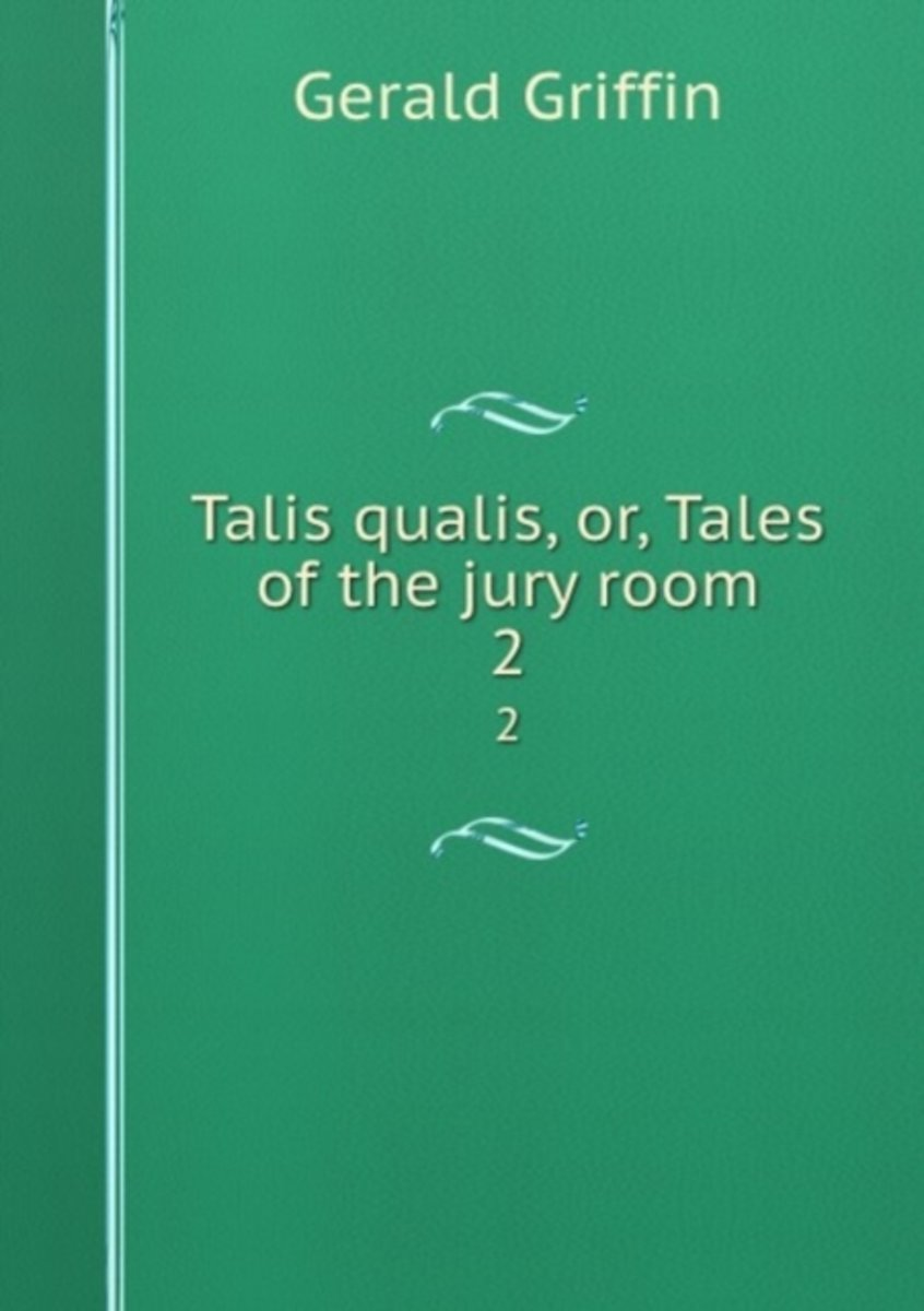 Talis Qualis, Or, Tales of the Jury Room