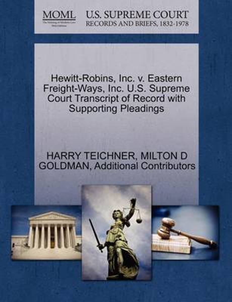 Hewitt-Robins, Inc. V. Eastern Freight-Ways, Inc. U.S. Supreme Court Transcript of Record with Supporting Pleadings