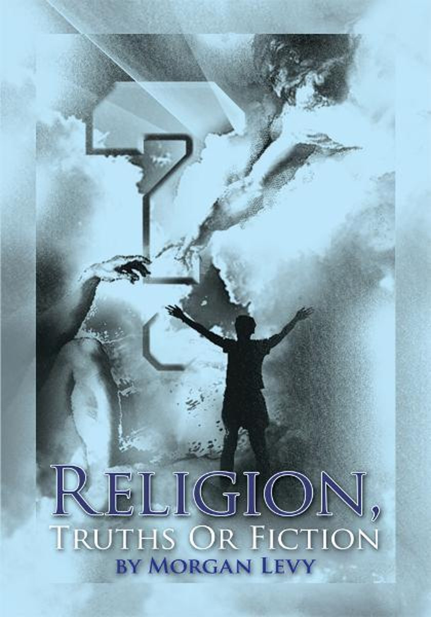 Religion, Truths or Fiction