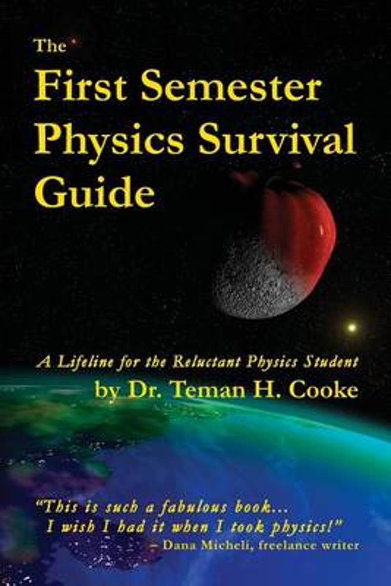 First Semester Physics Survival Guide