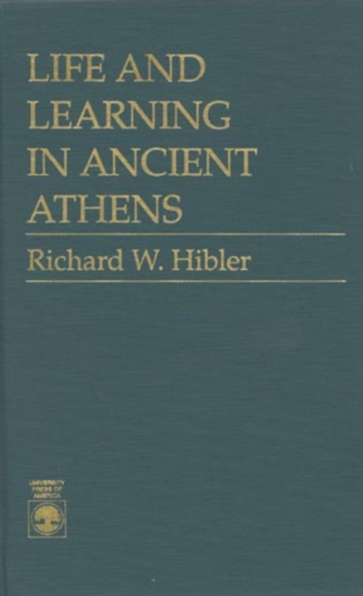 Life and Learning in Ancient Athens
