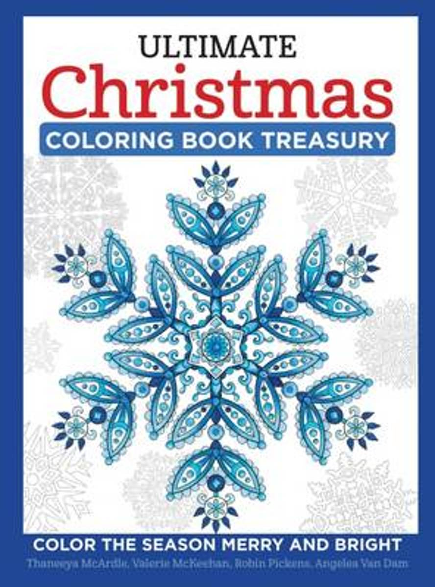 Ultimate Christmas Coloring Book Treasury