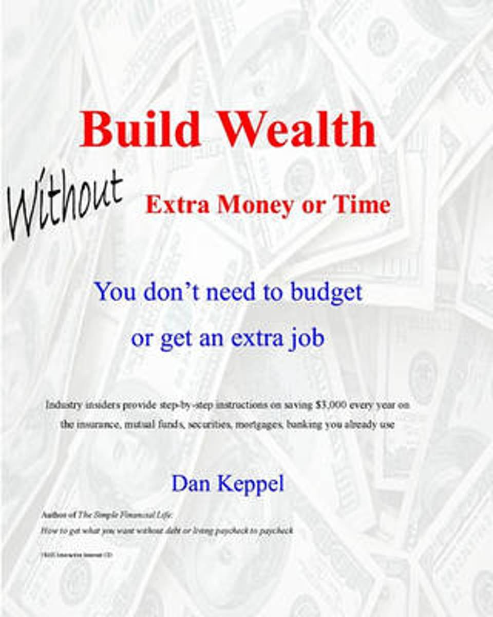 Build Wealth Without Extra Money or Time