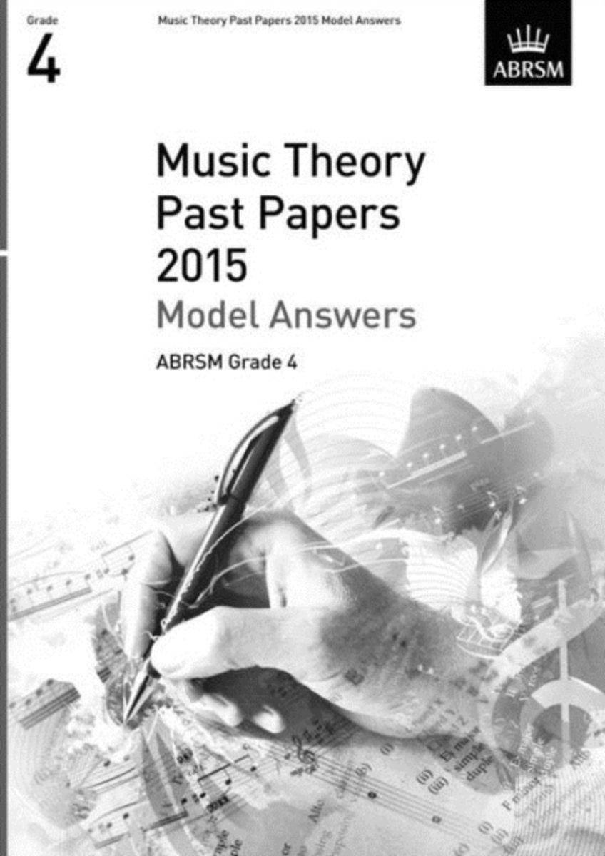 Music Theory Past Papers 2015 Model Answers, ABRSM Grade 4