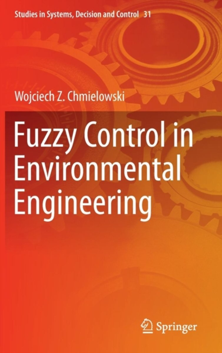 Fuzzy Control in Environmental Engineering