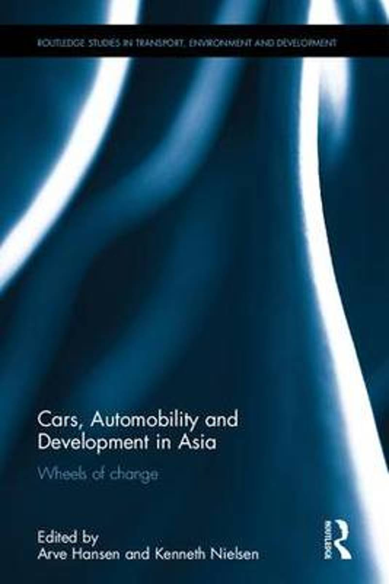 Cars, Automobility and Development in Asia