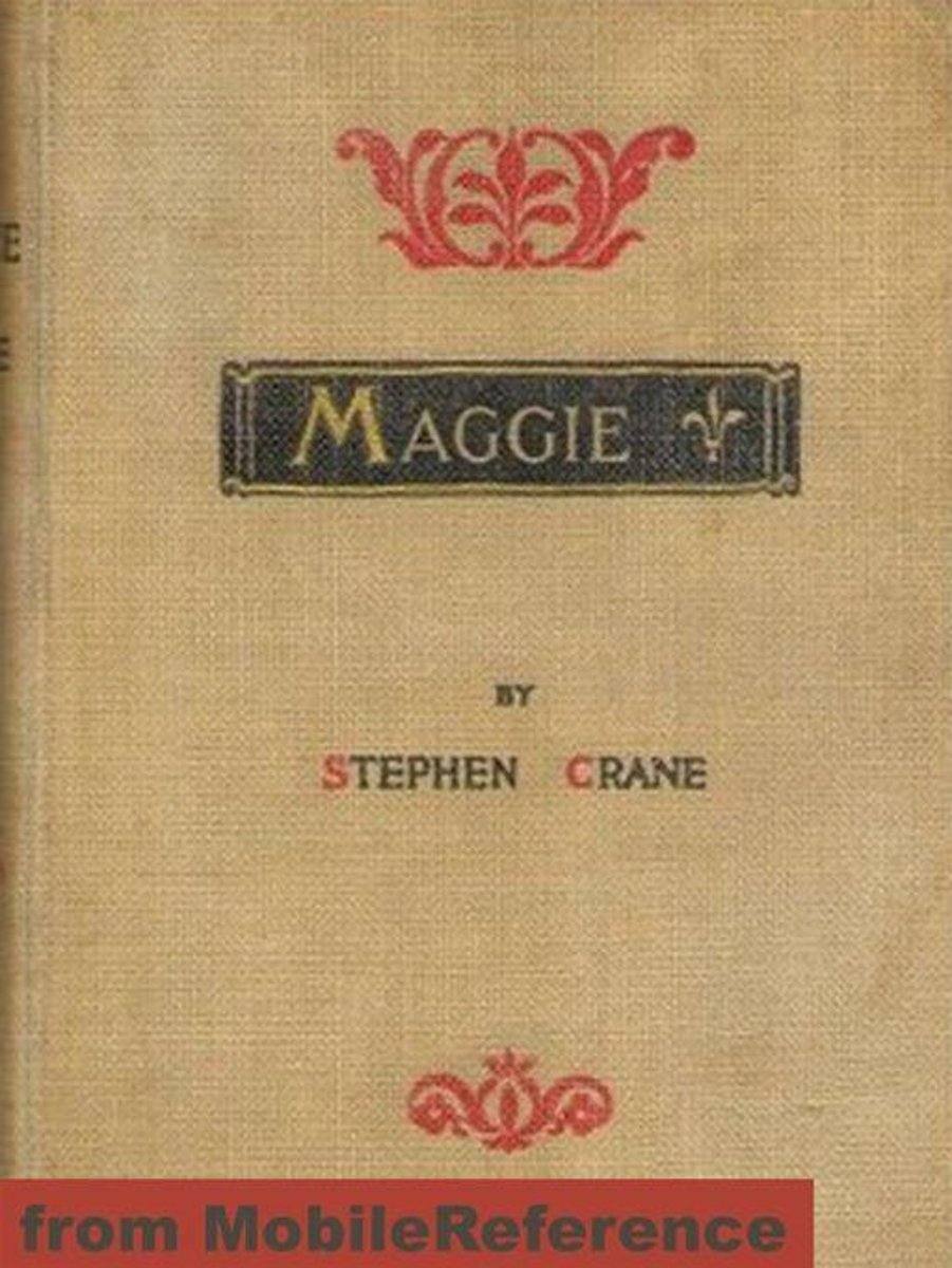 Maggie: A Girl Of The Streets (Mobi Classics)