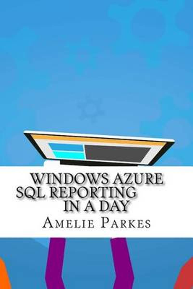 Windows Azure SQL Reporting in a Day