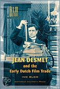 Jean Desmet and the Early Dutch Film Trade image