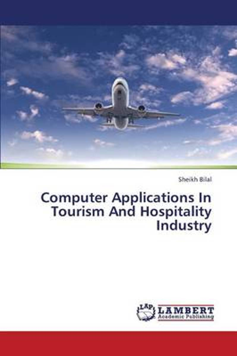 Computer Applications in Tourism and Hospitality Industry