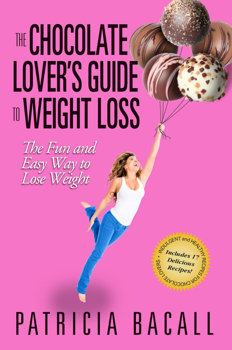 The Chocolate Lover's Guide to Weight Loss