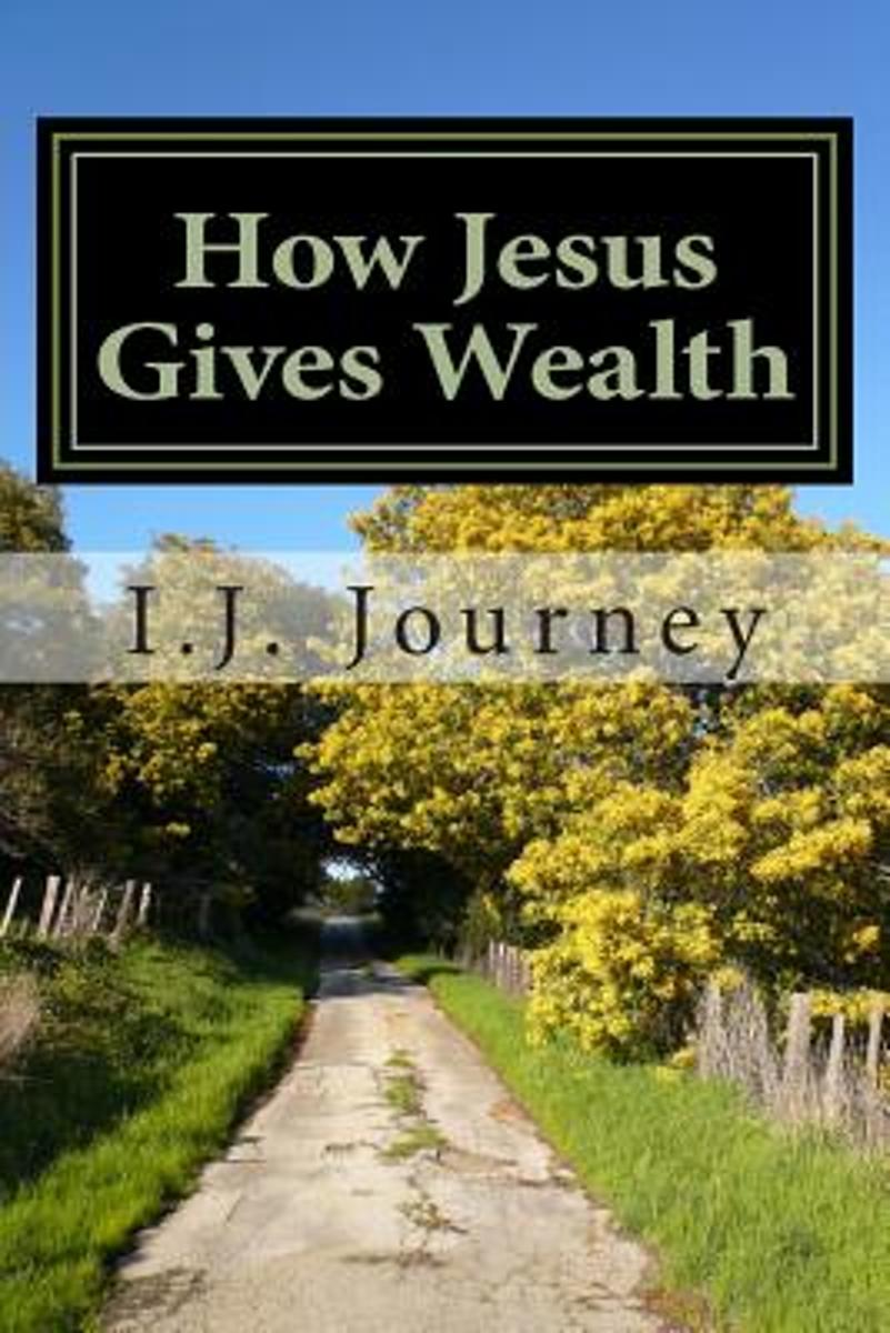 How Jesus Gives Wealth