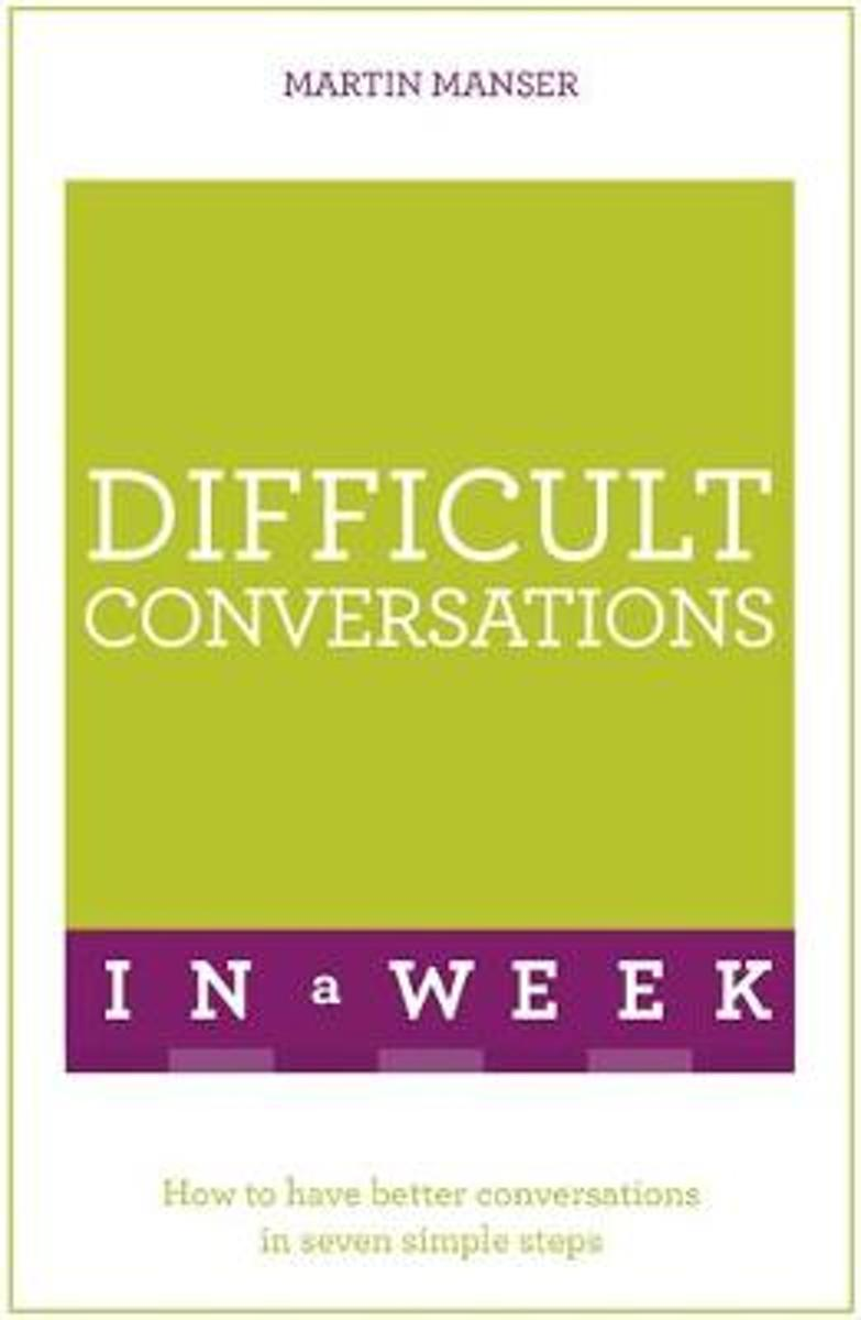 Difficult Conversations In A Week