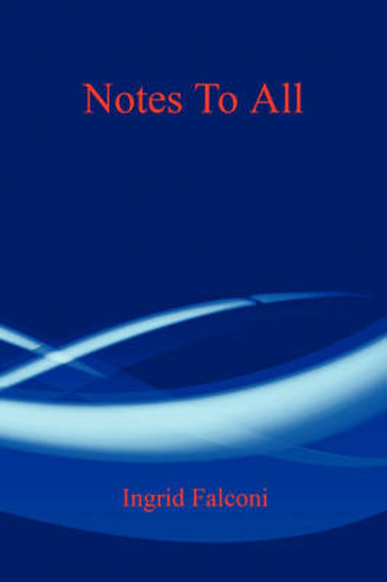 Notes to All