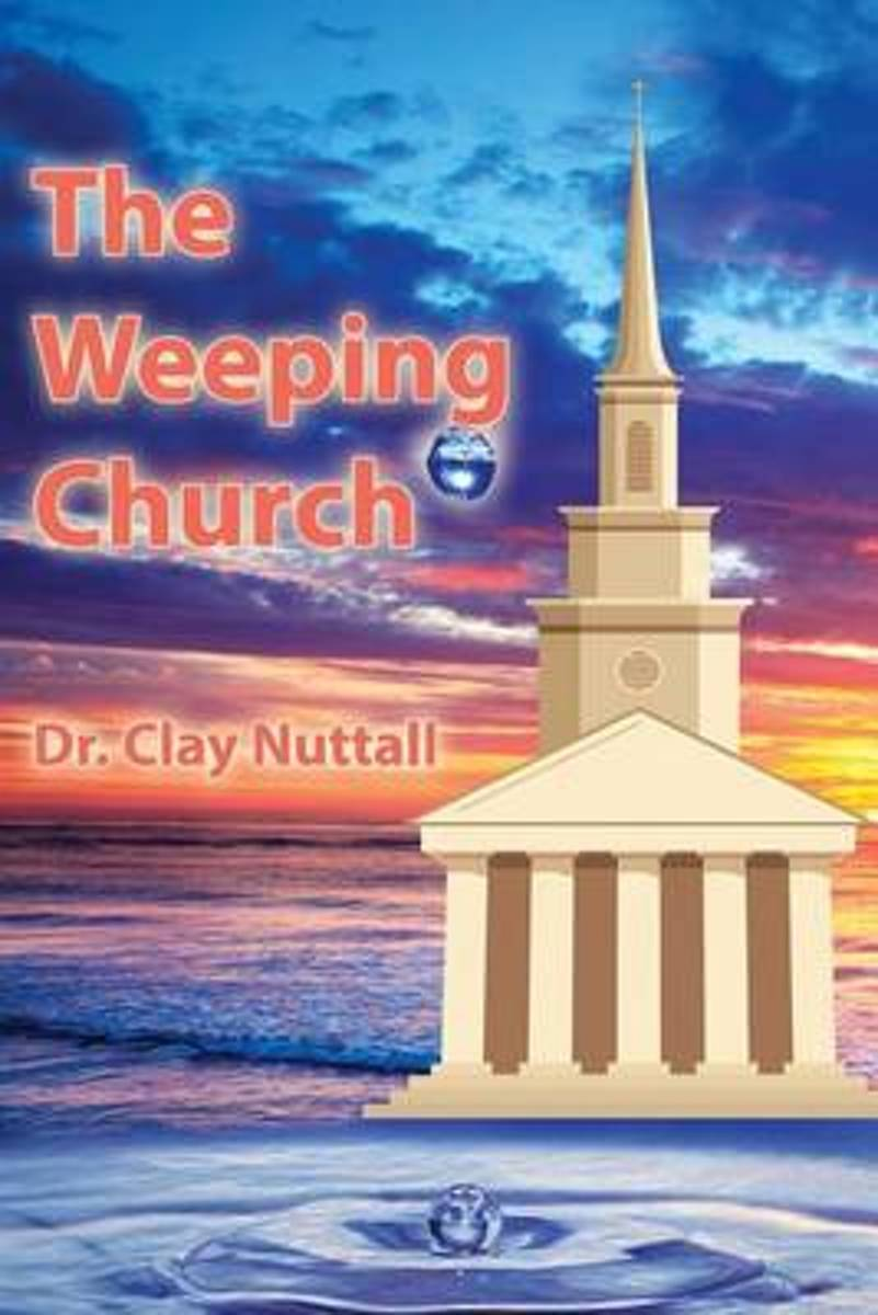 The Weeping Church