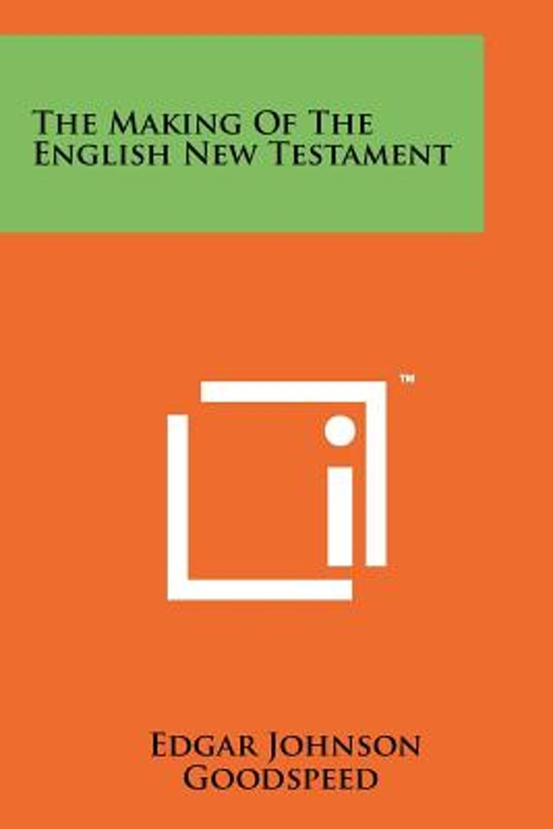 The Making of the English New Testament