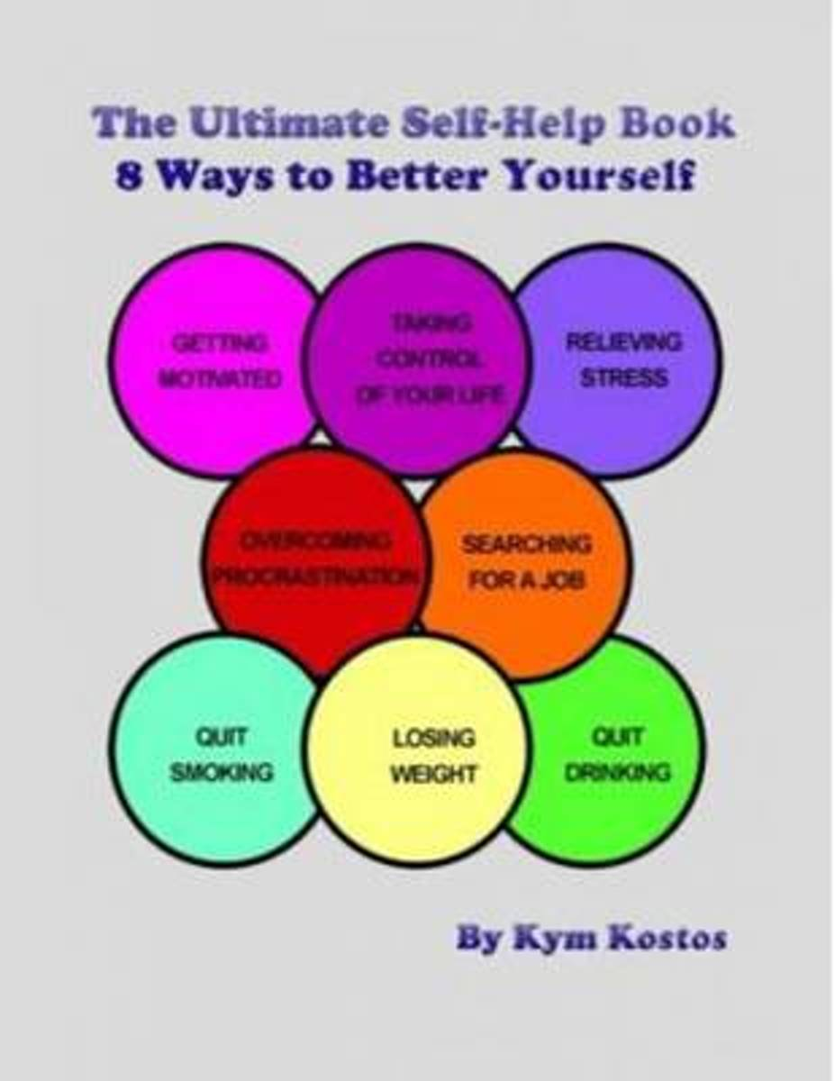 The Ultimate Self-Help Book 8 Ways to Better Yourself