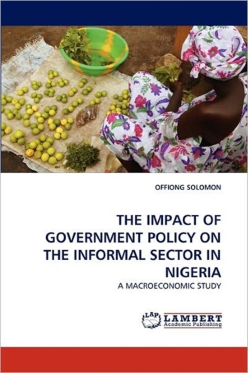 The Impact of Government Policy on the Informal Sector in Nigeria