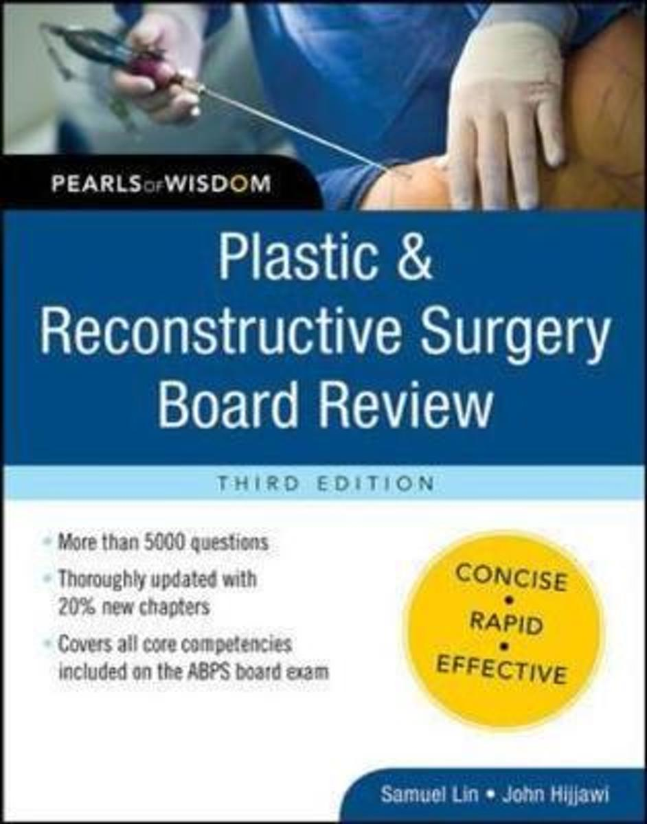 Plastic and Reconstructive Surgery Board Review