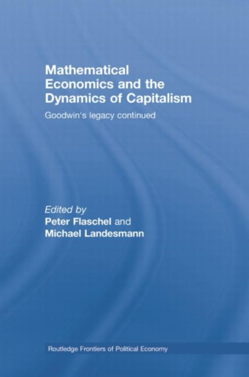 Mathematical Economics and the Dynamics of Capitalism