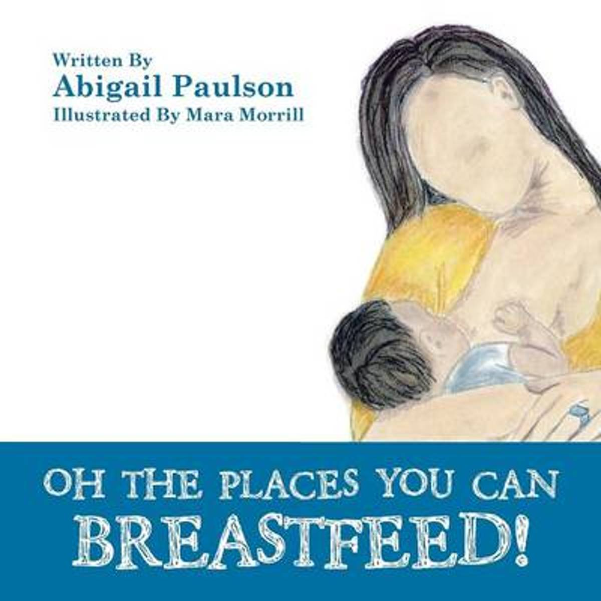 Oh the Places You Can Breastfeed!