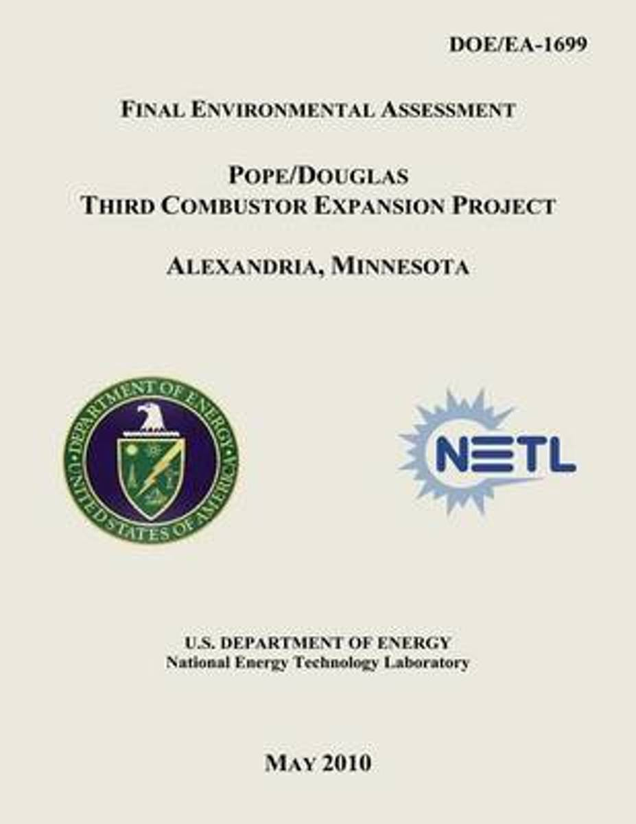 Final Environmental Assessment - Pope/Douglas Third Combustor Expansion Project, Alexandria, Minnesota (Doe/EA-1699)