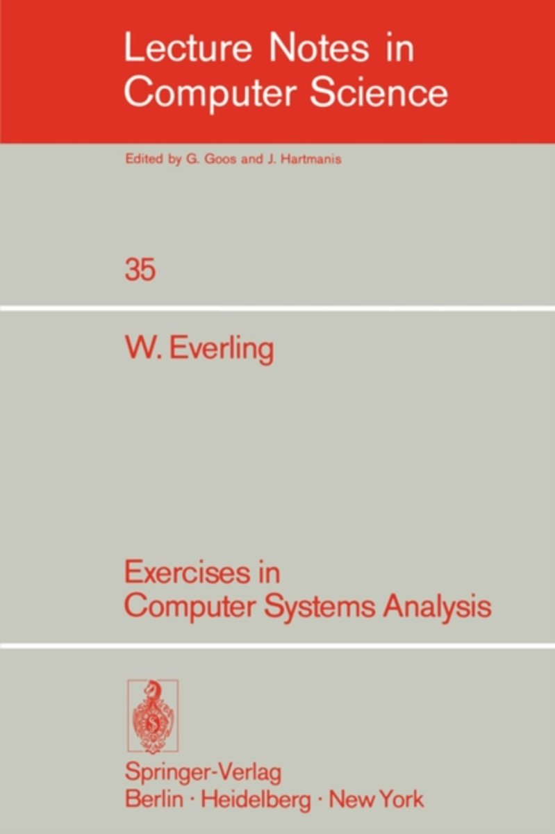 Exercises in Computer Systems Analysis