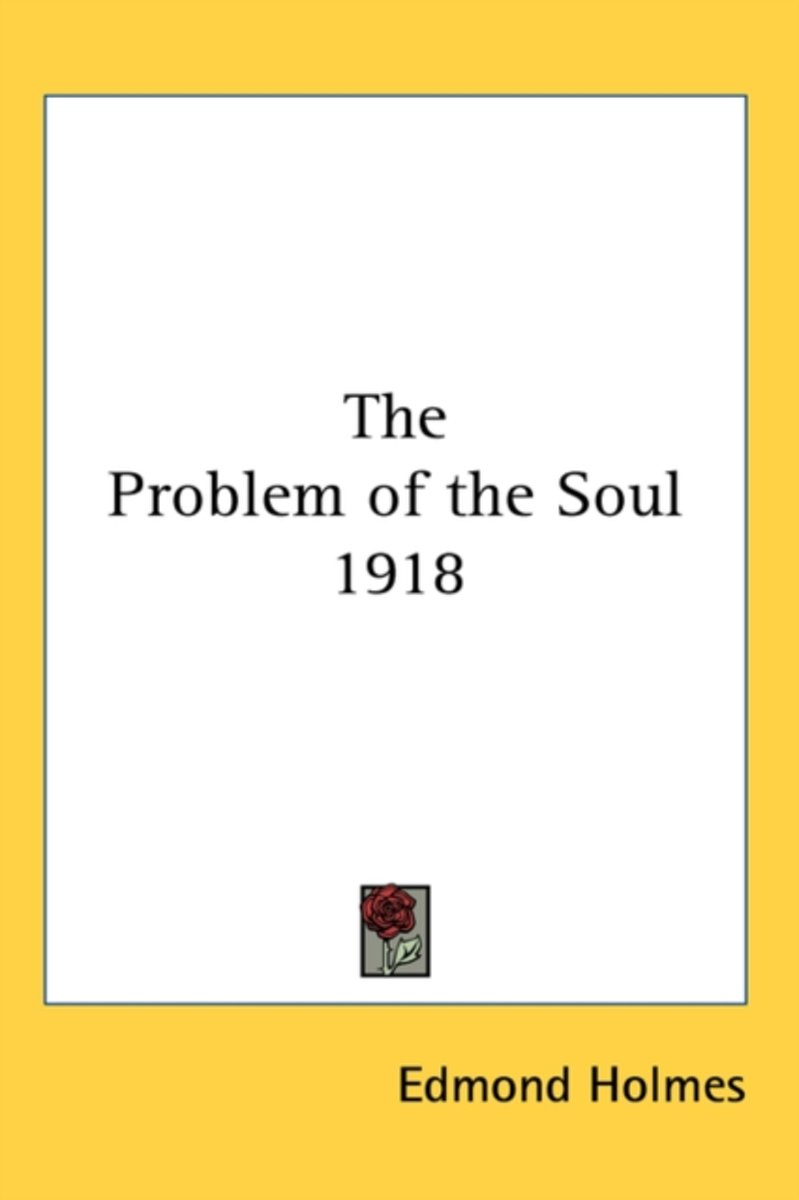 The Problem of the Soul 1918