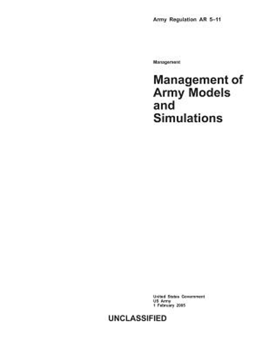 Army Regulation AR 5-11 Management of Army Models and Simulations