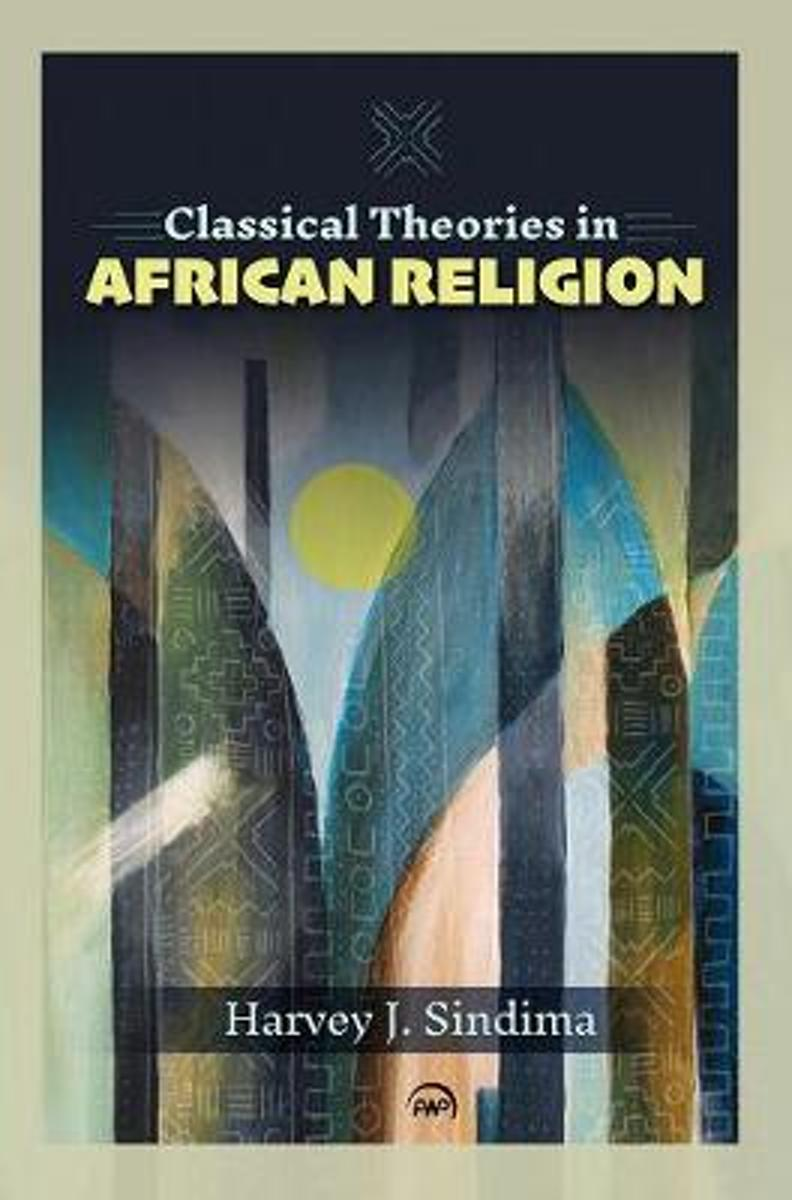 Classical Theories In African Religion