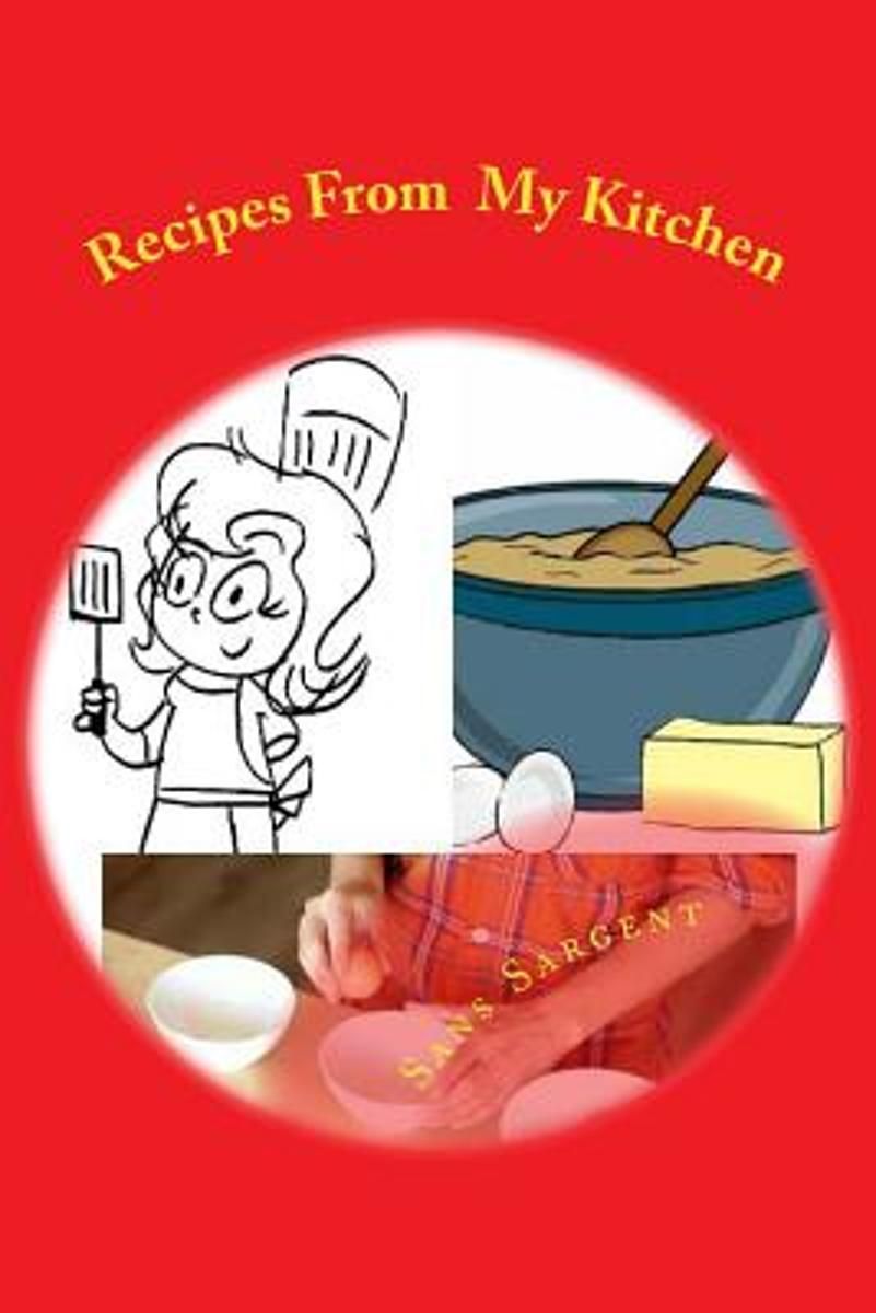 Recipes from My Kitchen