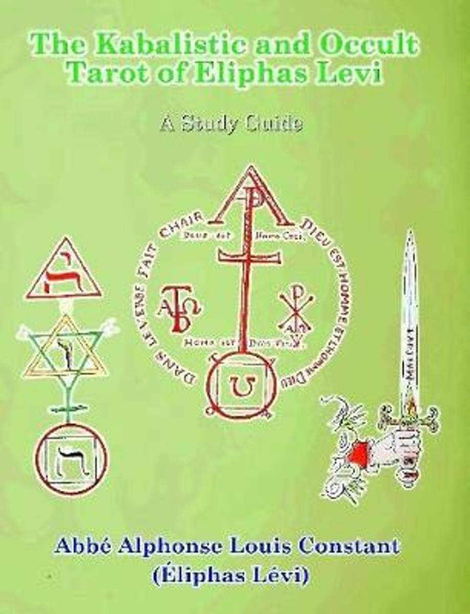 The Kabalistic and Occult Tarot of Eliphas Levi