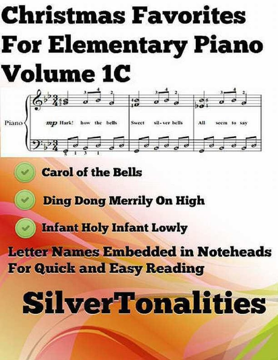 Christmas Favorites for Elementary Piano Volume 1 C