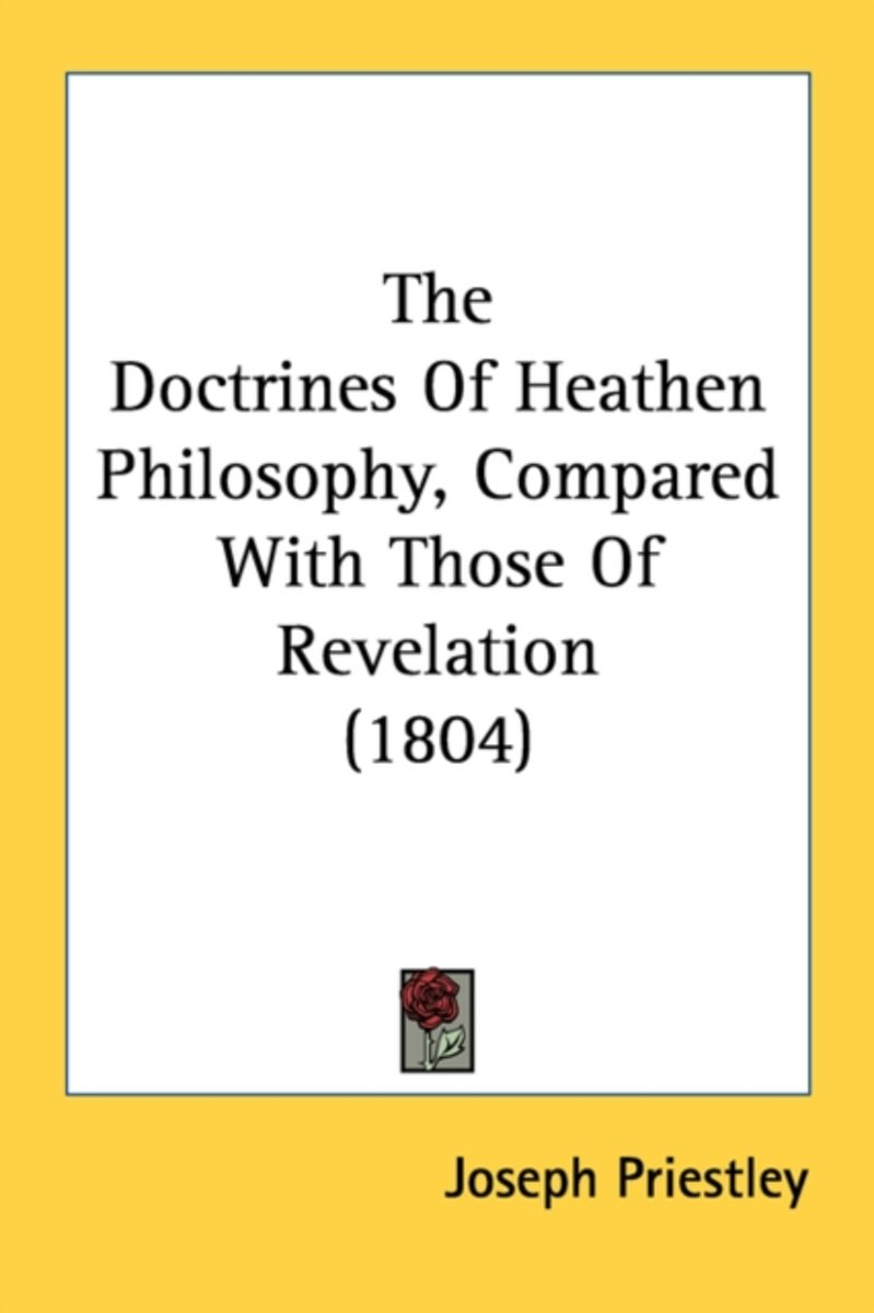 The Doctrines of Heathen Philosophy, Compared with Those of Revelation (1804)