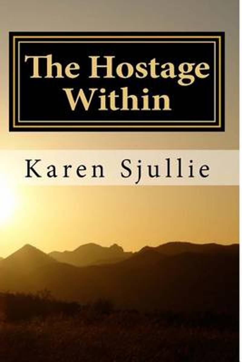 The Hostage Within