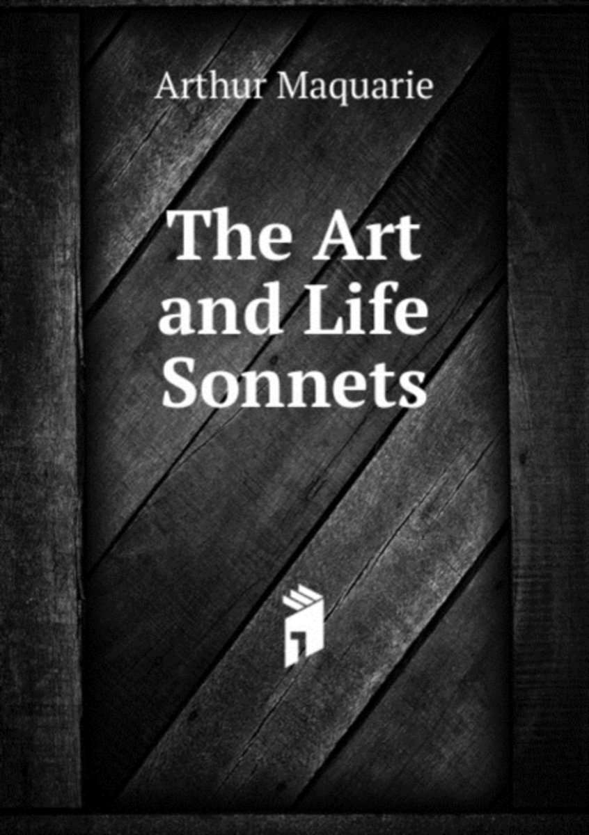 The Art and Life Sonnets