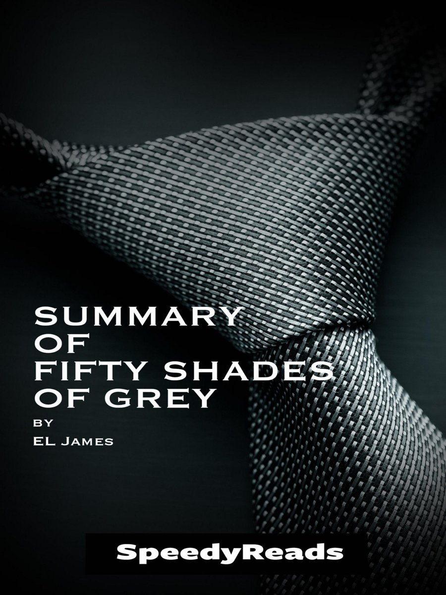 Summary of Fifty Shades of Grey by EL James