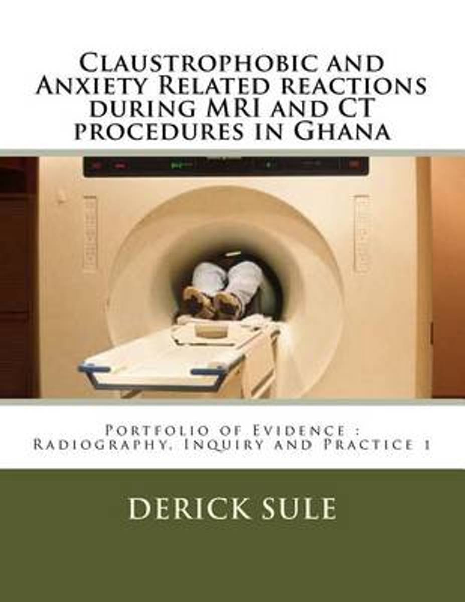 Claustrophobic and Anxiety Related Reactions During MRI and CT Procedures in Ghana